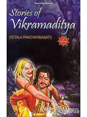Stories of Vikramaditya (Vetala Panchavimasati)
