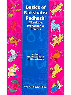 Basics of Nakshatra Padhathi (Marriage, Profession and Health)