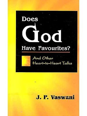 Does God Have Favourites? And Other Heart-to-Heart Talks