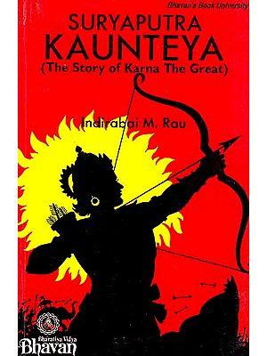 Suryaputra Kaunteya (The Story of Karna The Great)