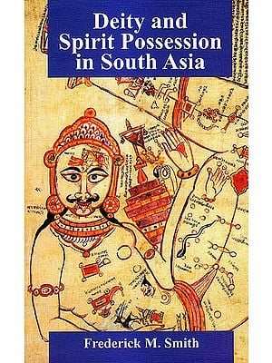 Deity and Spirit Possession In South Asia