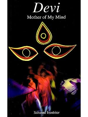 Devi – Mother of My Mind