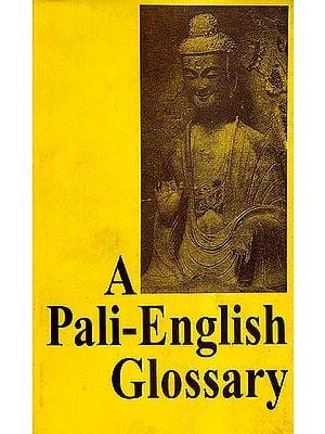 A Pali–English Glossary (Romanized)