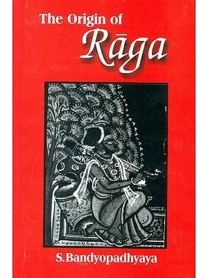 The Origin Of Raga