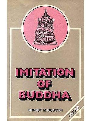 IMITATION OF BUDDHA