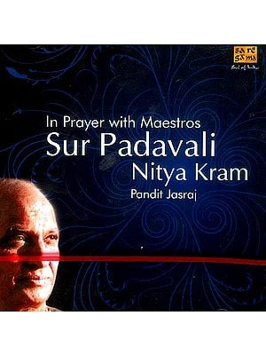 In Prayer with Maestros Sur Padavali Nitya Kram (Audio CD)