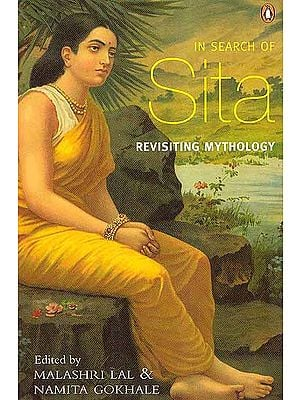 In Search of Sita: Revisiting Mythology