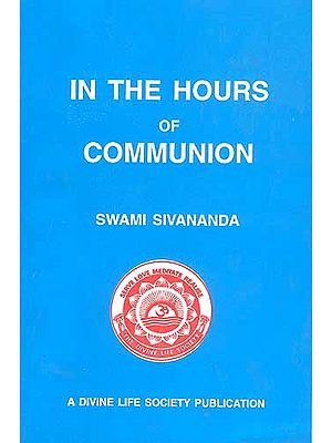 IN THE HOURS OF COMMUNION