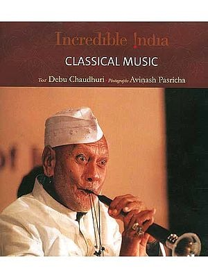 Incredible India: Classical Music