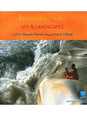 Incredible India: Life and Landscapes
