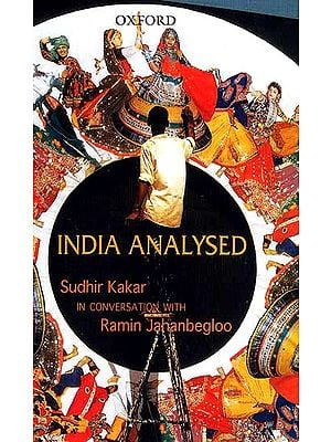 India Analysed: Sudhir Kakkar in Conversation with Ramin Jahanbegloo