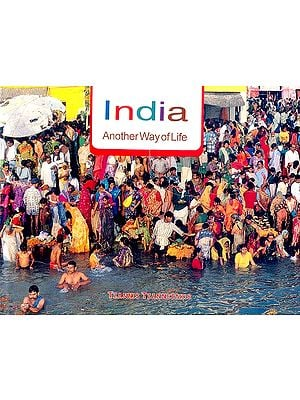 India: Another Way of Life
