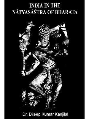 India in the Natyasastra of Bharata