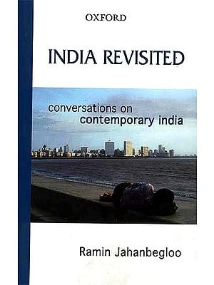 India Revisited (Conversations on Contemporary India)