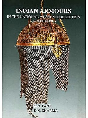 Indian Armours in the National Museum Collection  A Catalogue