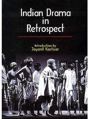 Indian Drama in Retrospect