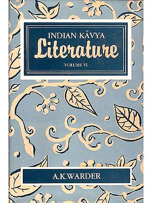 Indian Kavya Literature: Volume VI