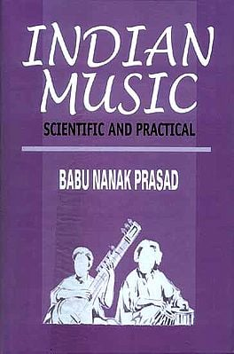 INDIAN MUSIC (SCIENTIFIC AND PRACTICAL)