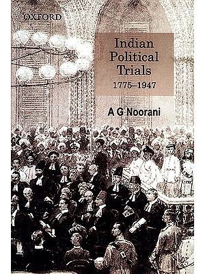 Indian Political Trials (1775-1947)
