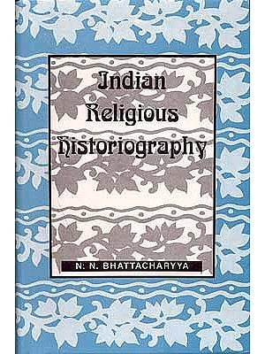 Indian Religious Historiography Vol1.