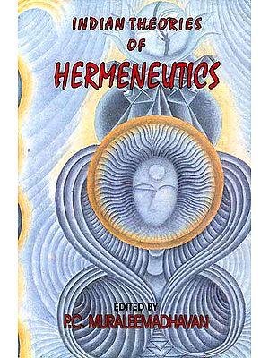 Indian Theories of Hermeneutics