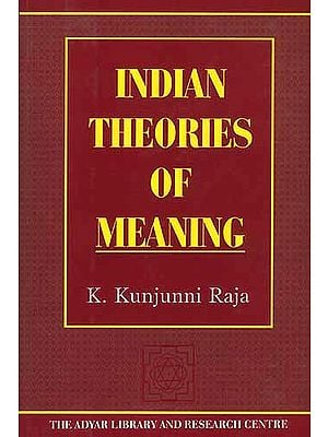 Indian Theories Of Meaning