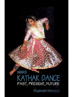 India's Kathak Dance Past, Present, Future