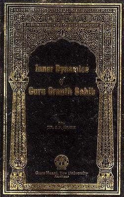 Inner Dynamics of Guru Granth Sahib