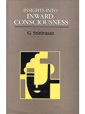 Insights into Inward Consciousness