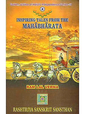 Inspiring Tales from the Mahabharata
