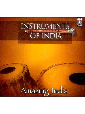 Instruments of India: Amazing India (Audio CD)