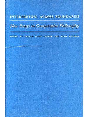 Interpreting Across Boundaries: New Essays in Comparative Philosophy