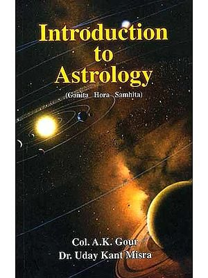 Introduction to Astrology (Ganita Hora Samhita)