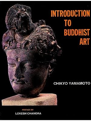 Introduction to Buddhist Art