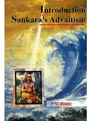 Introduction to Sankara's Advaitism