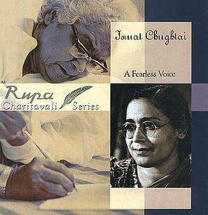 Ismat Chughtai: A Fearless Voice
