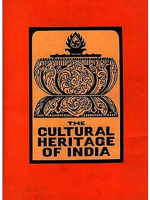 Itihasas, Puranas, Dharma and Other Sastras (The Cultural Heritage of India Volume II)