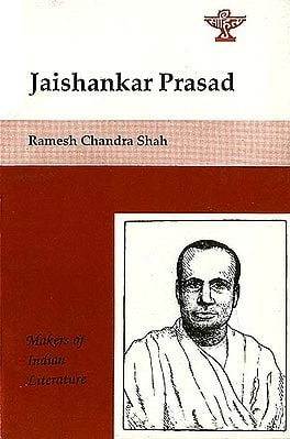 Jaishankar Prasad - Makers of Indian Literature