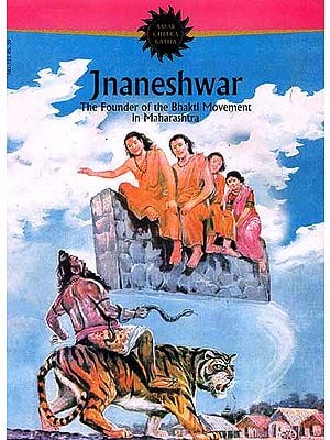 Jnaneshwar : The Founder of the Bhakti Movement in Maharashtra (Comic Book)