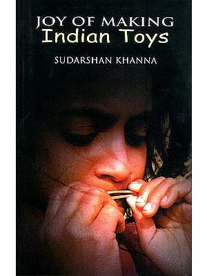 JOY OF MAKING INDIAN TOYS
