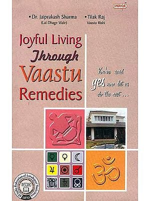 Joyful Living Through Vaastu Remedies