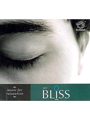 Just Bliss: Music for Relaxation (Audio CD)