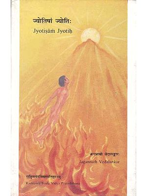 Jyotisam Jyotih: An Exoteric Exposition of Select Vedic Hymns (An Old and Rare Book)
