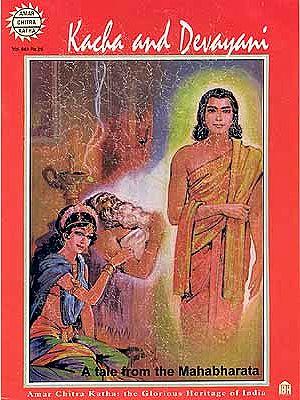 Kacha and Devayani A tale from the Mahabharata