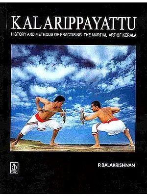KALARIPPAYATTU: History and methods of practicing the martial art of Kerala