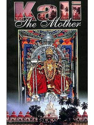Kali The Mother