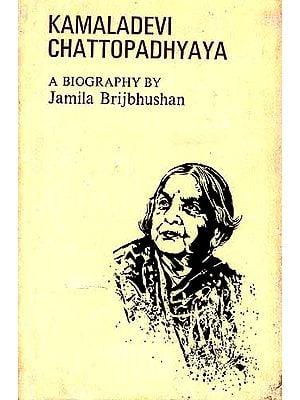 Kamaladevi Chattopadhyaya: A Biography (An Old Book)
