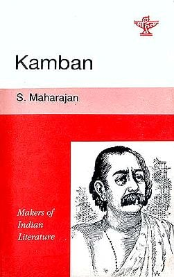 Kamban (Makers of Indian Literature)