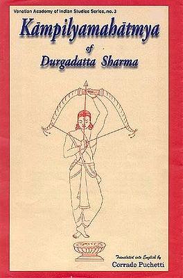 Kampilyamahatmya of Durgadatta Sharma