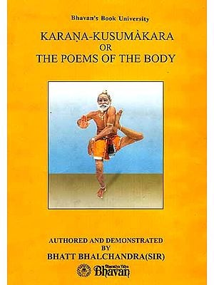 Karana-Kusumakara or The Poems of The Body (A Color Photograph on Each Page)